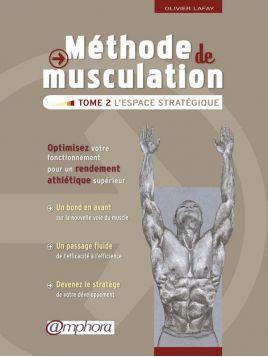 Méthode musculation - Tome...