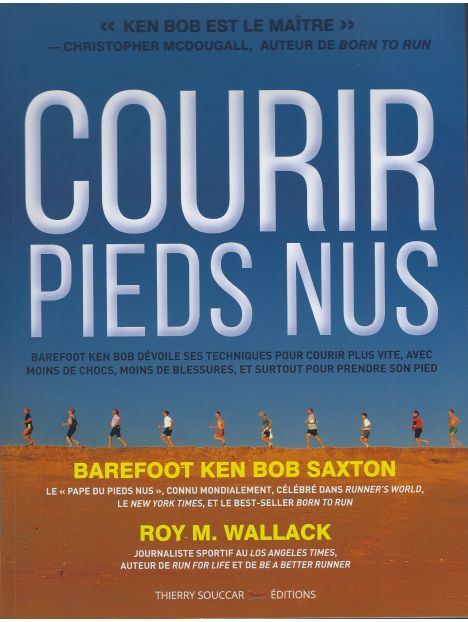 Courir Pieds Nus par Barefoot Ken Bob Saxton
